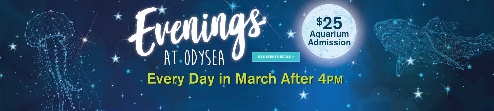 EveningsAtOdySea-HP-Slider-March